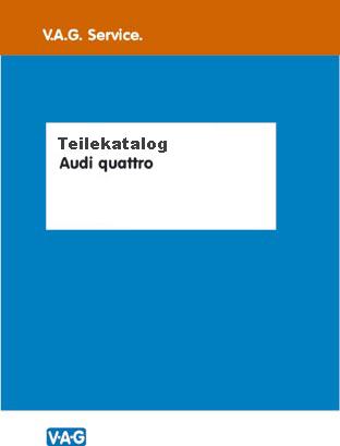 Teilekatalog Audi urquattro und Sport quattro 1980 - 1991