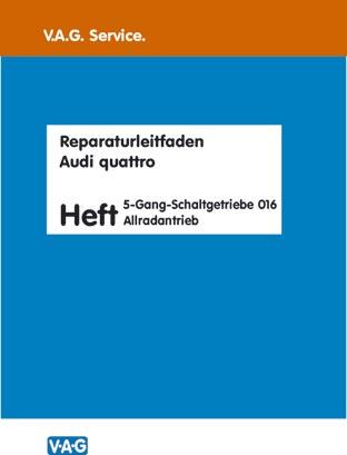 Reparaturleitfaden 5-Gang Getriebe 016 Allrad